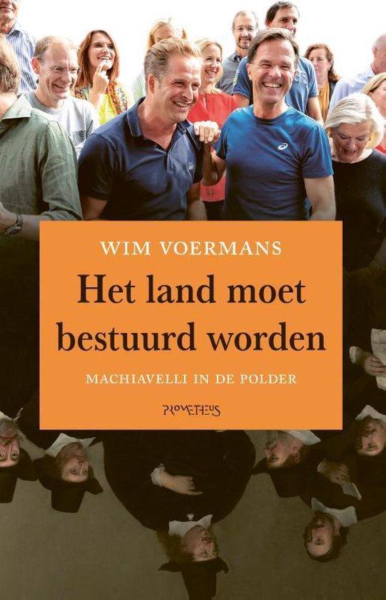 Boek cover Het land moet bestuurd worden van Wim Voermans (Paperback)