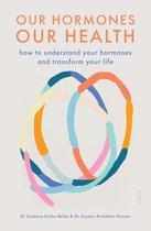 Boek cover Our Hormones, Our Health van Dr. Susanne Esche-Belke