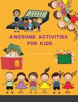 Awesome Activities for Kids