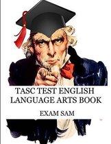 TASC Test English Language Arts Book