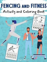 Fencing and Fitness Activity and Coloring Book