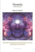 Gestion des dimensions humaines et de la quatrieme dimension