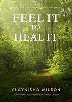 Omslag Feel It To Heal It