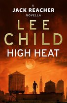 Omslag High Heat: (A Jack Reacher Novella)
