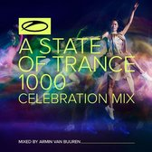 A State Of Trance 1000 - Celebration Mix