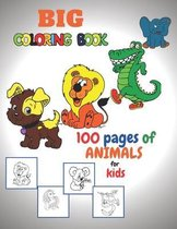 BIG coloring book 100 pages of ANIMALS for KIDS