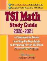 TSI Math Study Guide 2020 - 2021