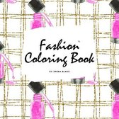 Fashion Coloring Book for Young Adults and Teens (8.5x8.5 Coloring Book / Activity Book)
