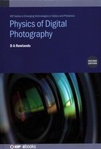 Physics of Digital Photography (Second Edition)