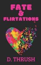 Fate & Flirtations