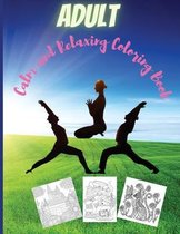 Adult Calm and Relaxing Coloring Book
