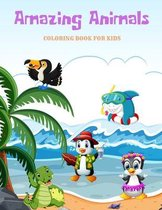 Amazing Animals - COLORING BOOK FOR KIDS