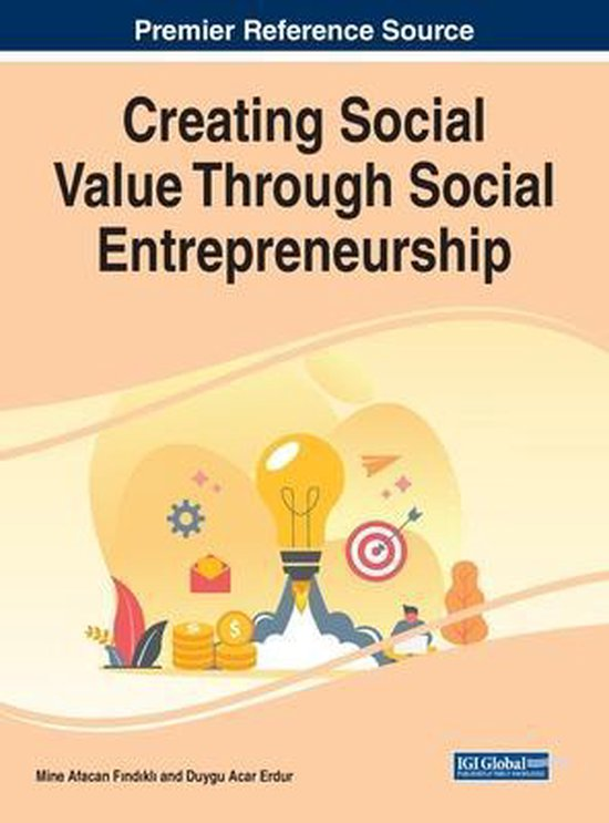 Creating Social Value Through Social Entrepreneurship
