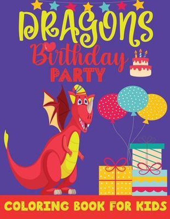 DRAGONS Birthday PARTY COLORING BOOK FOR KIDS