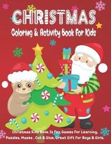 Christmas Coloring & Activity Book For Kids
