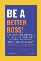 Be a Better Boss Handbook