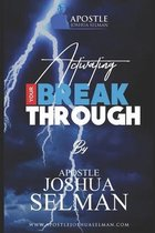 Activating Your Breakthrough