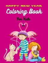 HAPPY NEW YEAR COLORING BOOK For Kids