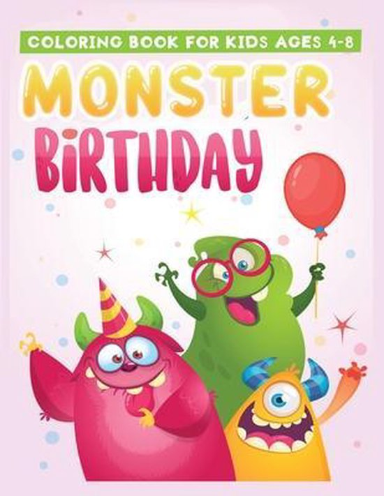 coloring book for kids ages 4-8 monster birthday
