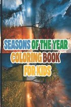 Seasons Of The year Coloring Book for kids