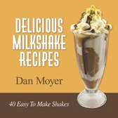 Delicious Milkshake Recipes