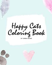 Happy Cats Coloring Book for Children (8x10 Coloring Book / Activity Book)