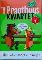 't Proathuus Kwartet deel 1 - Kwartet in Achterhoeks Dialect
