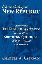Conceiving a New Republic