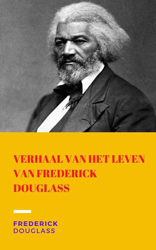 Boek cover Verhaal van het leven van Frederick Douglass van Frederick Douglass (Onbekend)