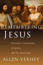 Boek cover Remebering Jesus van Allen Verhey