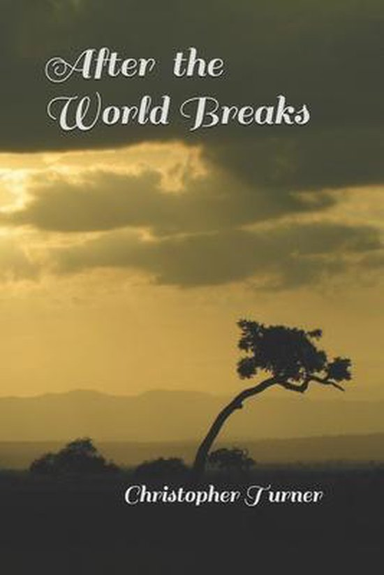 After the World Breaks