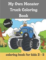 My Own Monster Truck Coloring Book. Book 2