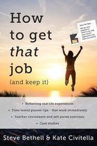 How to get that job (and keep it)