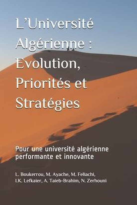 L'Universite Algerienne: Evolution, Priorites et Strategies