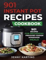 901 Instant Pot Cookbook