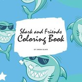 Shark and Friends Coloring Book for Children (8.5x8.5 Coloring Book / Activity Book)