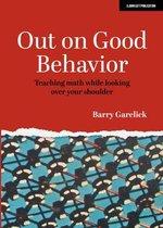 Out on Good Behavior