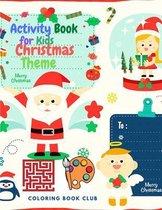 Activity Book for Kids Christmas Theme - BIG Book of Christmas Activities