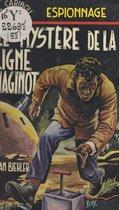 Le mystère de la ligne Maginot