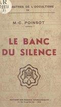 Le banc du silence