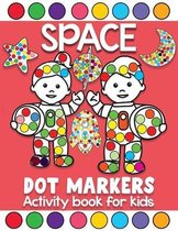 space dot markers activity book for kids