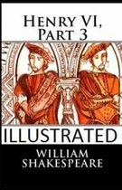 Henry VI, Part 3 Illustrated