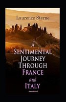 A Sentimental Journey Through France and Italy (Annotated)