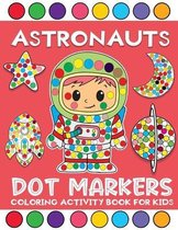 astronauts dot markers coloring activity book for kids
