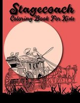 Stagecoach Coloring Book For Kids