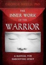 The Inner Work of the Warrior