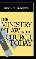 Ministry of Law in the Church Today, The