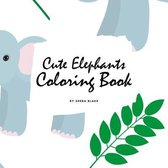 Cute Elephants Coloring Book for Children (8.5x8.5 Coloring Book / Activity Book)