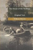 The House of the Wolfings: Original Text