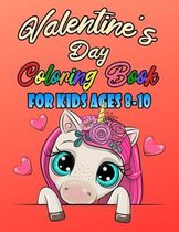 Valentine's Day Coloring Book For Kids Ages 8-10
